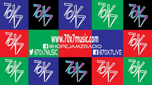 70×7 Music   The HopeJamz Radio Show