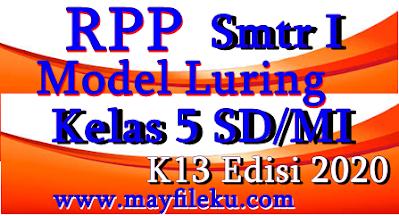 Download RPP Model Luring K13 Kelas 5 SD/MI Edisi 2020