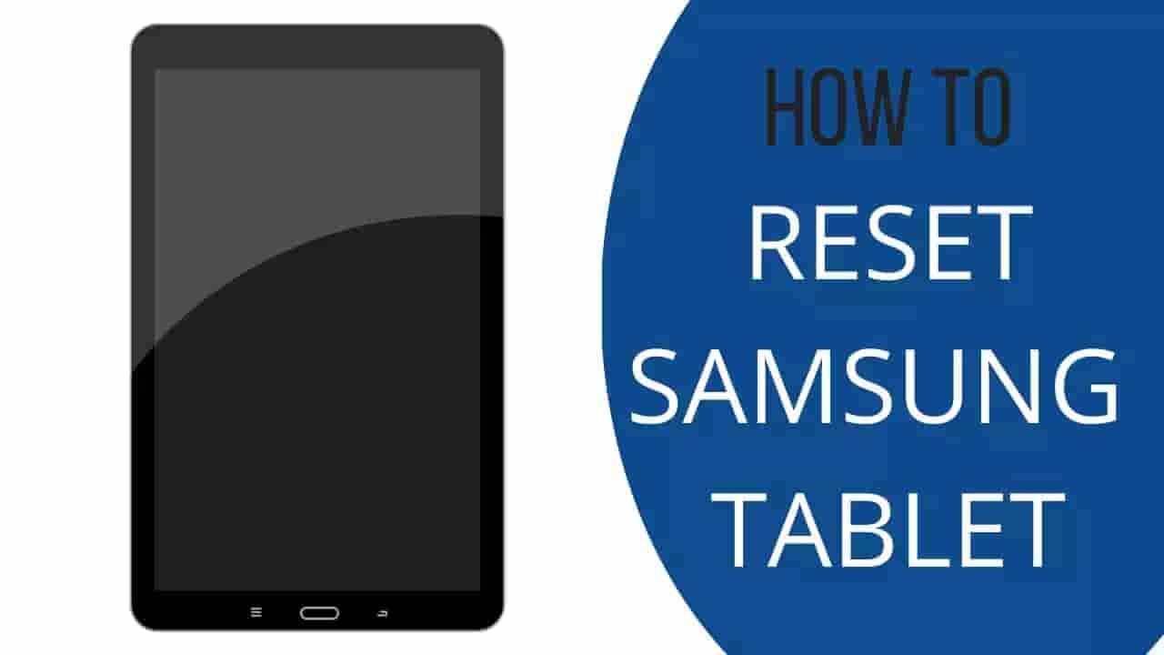how-to-reset-samsung-tablet-2-methods, how-to-reset-samsung-tablet, how-to-factory-reset-samsung-tablet, how-to-restart-samsung-tablet, how-to-hard-reset-samsung-tablet, how-to-reset-samsung-tablet-10.1-to-factory-settings, how-to-reset-samsung-tablet-to-factory-settings, how-do-i-reset-my-samsung-tablet-when-it-wont-turn-on how-do-you-reset-a-samsung-tablet, how-to-reset-samsung-tablet-4, how-do-you-factory-reset-a-samsung-tablet, getthetechnow
