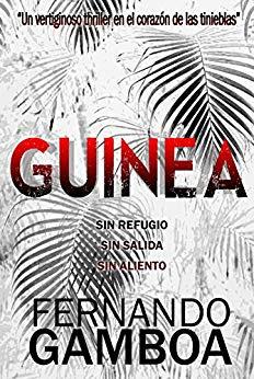 GUINEA, NOVELA DE FERNANDO GAMBOA