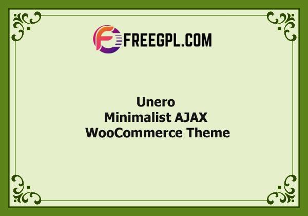 Unero – Minimalist AJAX WooCommerce WordPress Theme Nulled Download Free