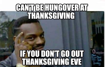 funny thanksgiving eve meme