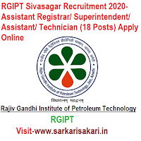 RGIPT Sivasagar Recruitment 2020- Assistant Registrar/ Superintendent/ Assistant/ Technician (18 Posts) Apply Online