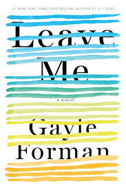 https://www.goodreads.com/book/show/28110865-leave-me?from_search=true&search_version=service