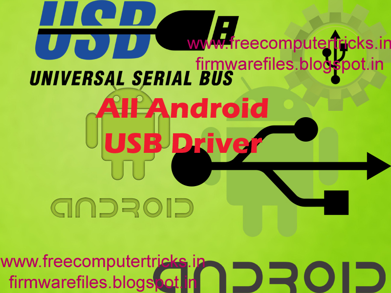 All Android Smartphone Usb Driver Download Free Computer
