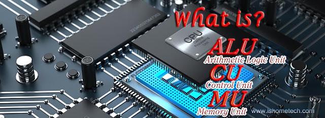 सीपीयू/CPU के कंपोनेंट्स/Components/Unit कोन-कोनसे हैं?
