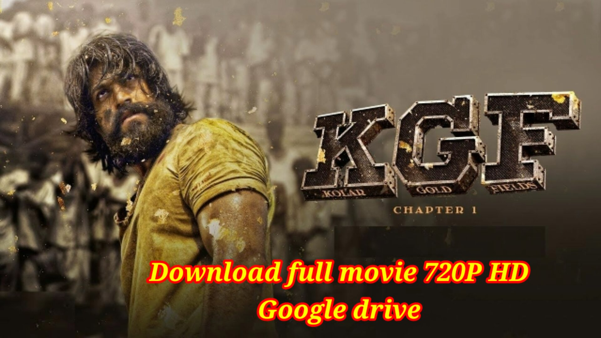 K.G.F Chapter 1 Full Movie Hindi Dubbed  Download