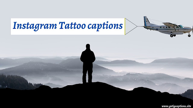 Tattoo Captions,Instagram Tattoo Captions,Tattoo Captions For Instagram