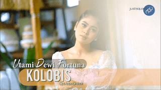 Lirik Lagu Kolobis - Utami Dewi Fortuna