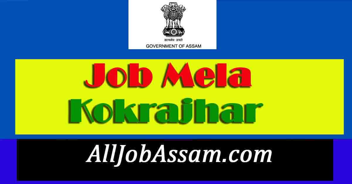 Job Mela BTC Kokra Kokrajhar 2021
