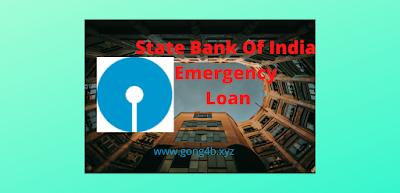 https://www.gong4b.xyz/2020/05/sbi-emergency-loan-is-only-45-minutes.html