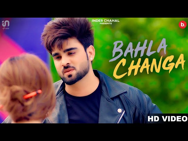 BAHLA CHANGA LYRICS - INDER CHAHAL | DJ FLOW