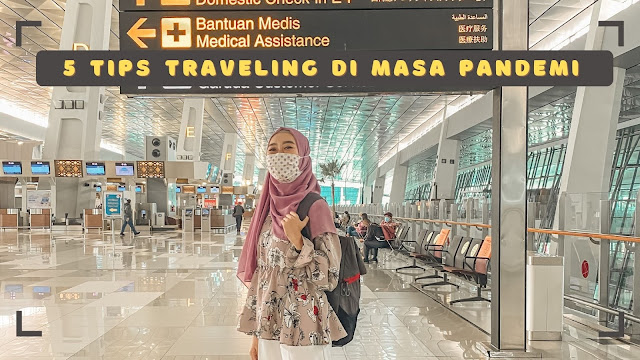5-tips-traveling-di-masa-pandemi
