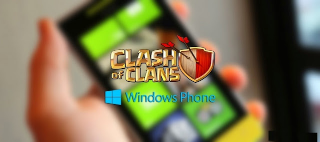 تحميل لعبة كلاش اوف كلانس ويندوز فون Download clash of clans windows phone