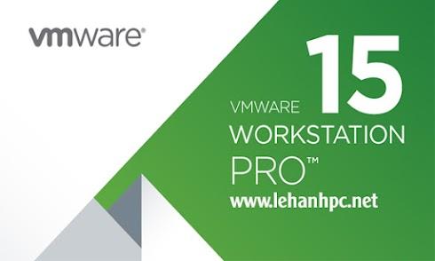 VMware Workstation Pro 15.0.3-12422535 - Phần mềm tạo máy ảo mạnh nhất thế giới