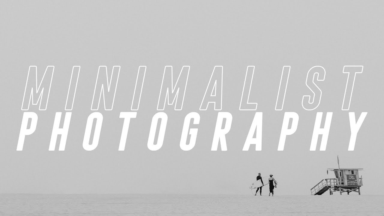 Minimalist Photography Tutorial