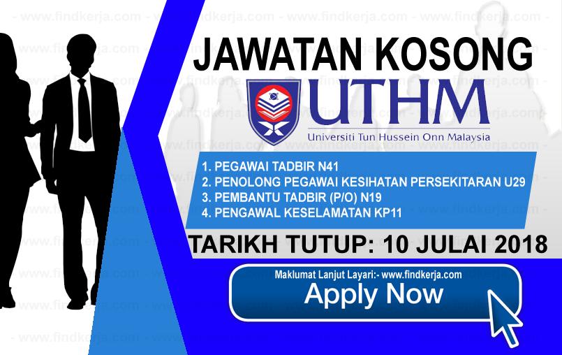 Jawatan Kerja Kosong UTHM - Universiti Tun Hussein Onn Malaysia logo www.ohjob.info www.findkerja.com julai 2018
