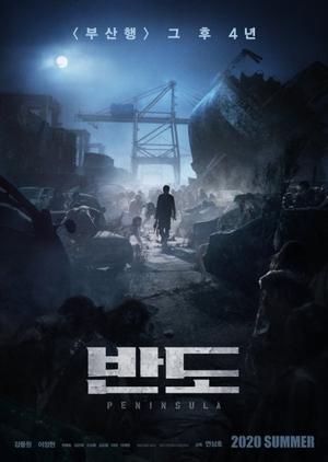 Peninsula 2020 (Bando, Train to Busan 2) Cast & Movie info