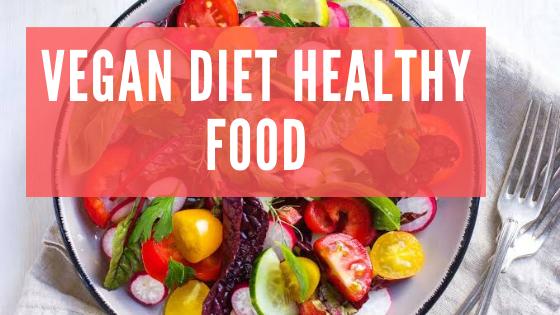 Vegan Diet Healthy Food