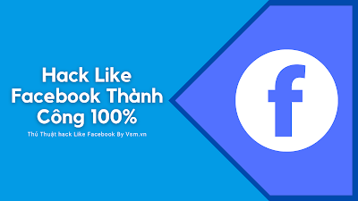 Hack Like Mới Nhất, Hướng Dẫn HackLike Facebook Thành Công 100%