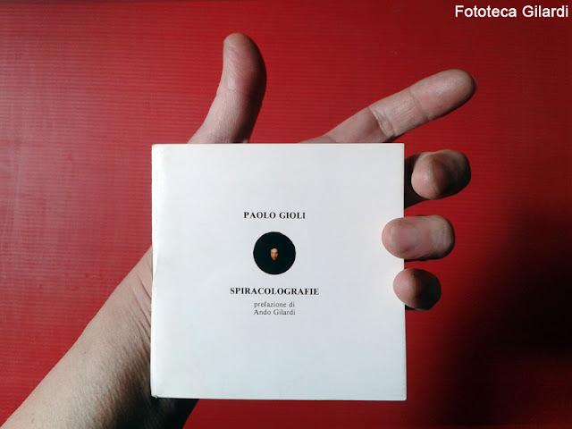 Paolo Gioli libricino con prefazione di Ando Gilardi