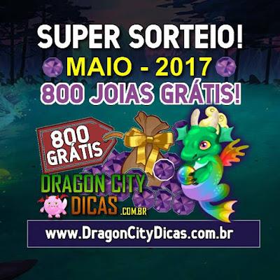 Super Sorteio de 800 Joias Grátis - Maio 2017