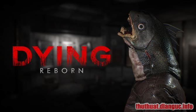 Download Game Dying Reborn Full Crack