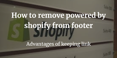 how to remove powered by shopify from footer