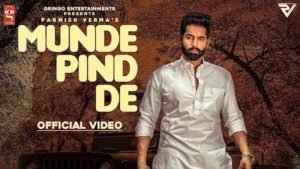 Munde Pind De Lyrics Parmish Verma