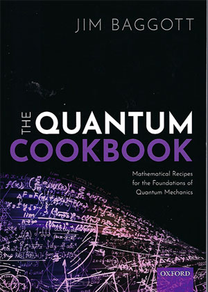 "Great book reviewing the derivations of physics equations (Source: Jim Baggott, ""The Quantum Cookbook"")"