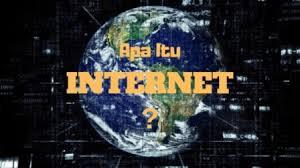 Pengertian Internet | Definisi, Fungsi, Manfaat, dan Sejarah Singkatnya