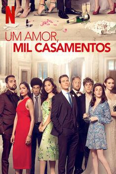 Um Amor, Mil Casamentos Torrent – WEB-DL 720p/1080p Dual Áudio