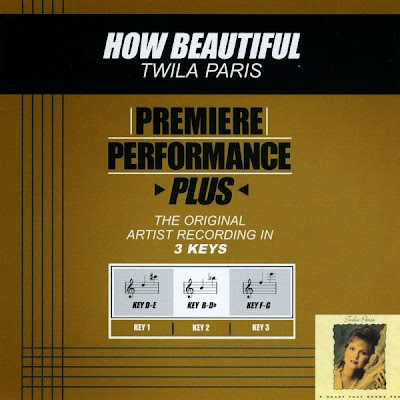 Twila Paris-Premiere Performance Plus-How Beautiful-