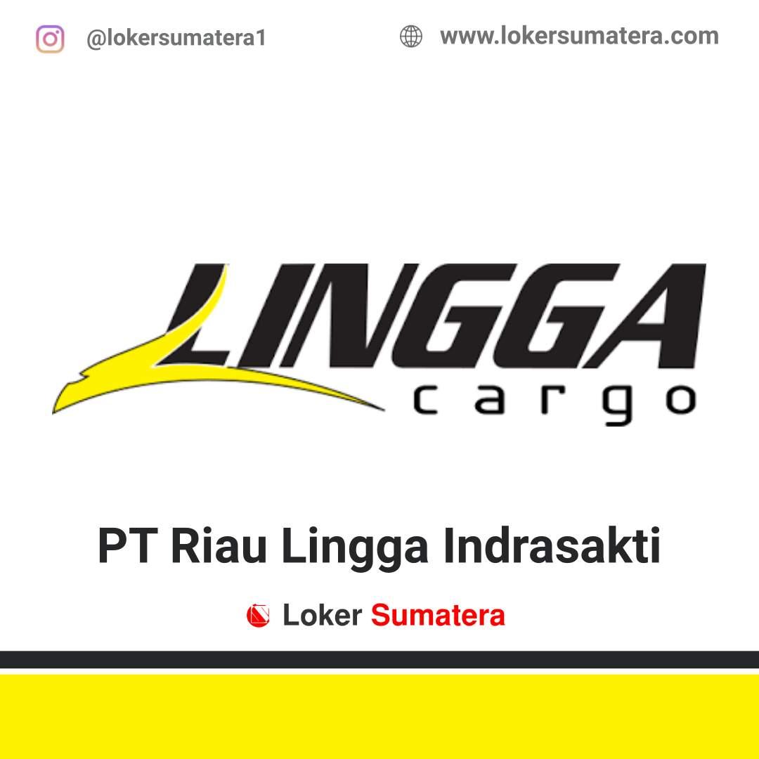 Lowongan Kerja Pekanbaru: PT Riau Lingga Indrasakti (Lingga Distribusi) September 2020