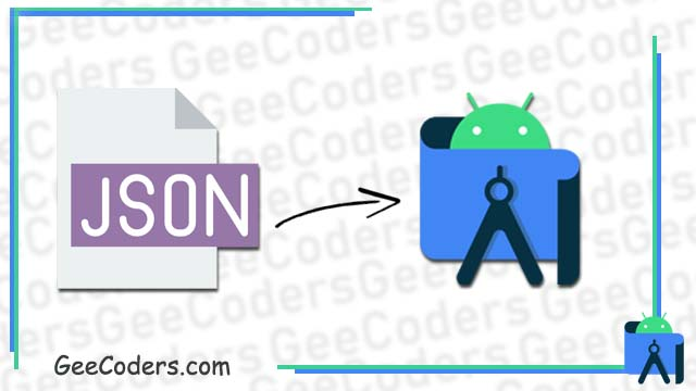 كيفية تحويل كود جيسون json الى ملف وادراجه داخل برنامج اندرويد ستوديو - Json into to android studio