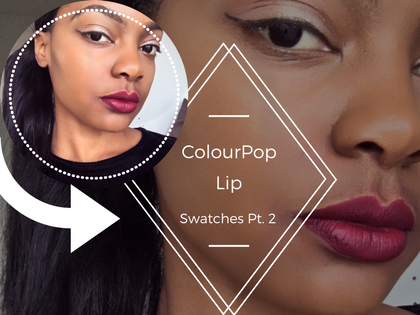 Colourpop Lip Swatches Pt. 2 [Notion, LAX, Kapow, Bumble]