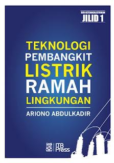 TEKNOLOGI PEMBANGKIT LISTRIK RAMAH LINGKUNGAN