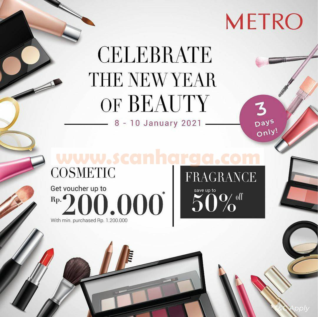 METRO Special Weekend! Celebrate The New Year Beauty*