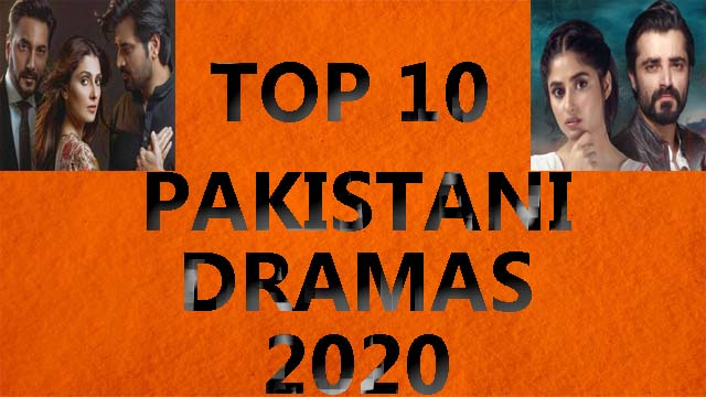 TOP 10 PAKISTANI DRAMAS