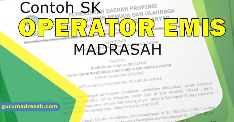 Download Contoh Sk Operator Madrasah Pengelola Emis Terbaru Guru Madrasah