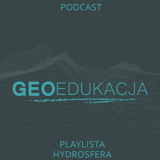 """Podcasty do tematów z działu """"hydrosfera"""""""
