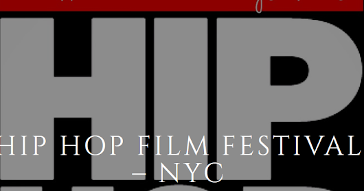 Announcement: The 2016 Hip Hop Film Festival-NYC