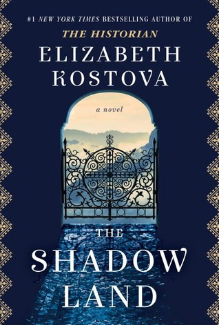 The Shadow Land by Elizabeth Kostova - Book Review