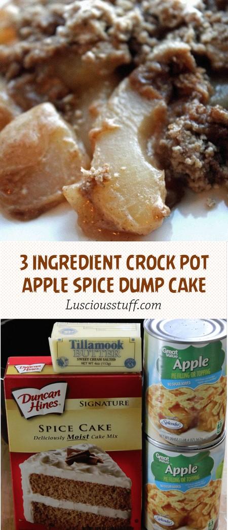 3 INGREDIENT CROCK POT APPLE SPICE DUMP CAKE RECIPE