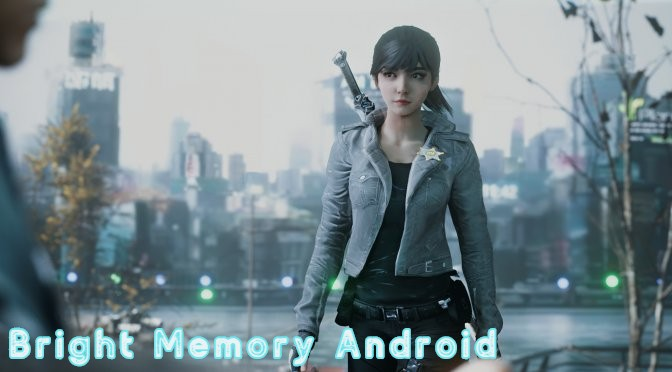 Bright Memory Android Apk