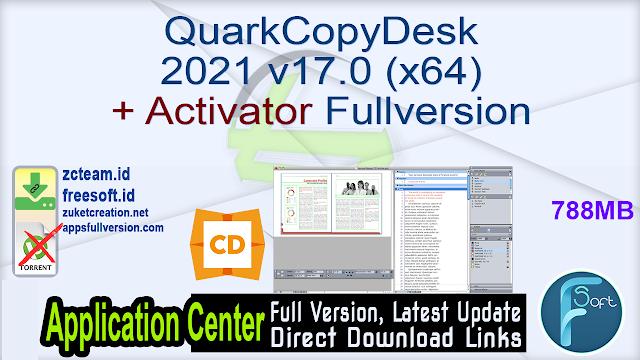 QuarkCopyDesk 2021 v17.0 (x64) + Activator Fullversion