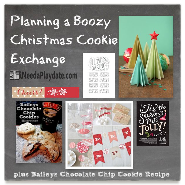 Planning a Boozy Cookie Exchange plus Baileys Chocolate Chip Cookie Recipe