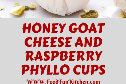 HONEY GOAT CHEESE AND RASPBERRY PHYLLO CUPS
