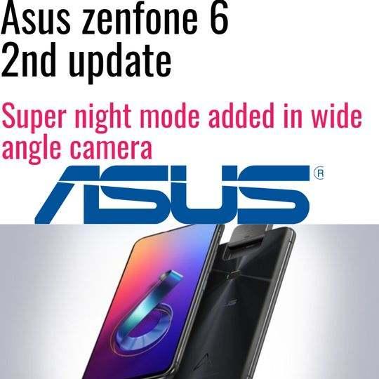 zenfone 6  2nd update