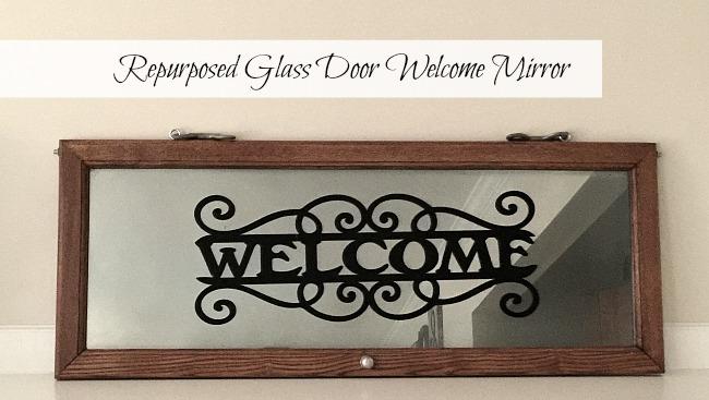 Repurposed Glass Door Welcome Sign Mirror www.homeroad.net